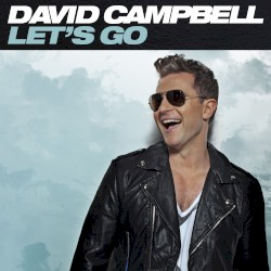 David Campbell - Shout to the Top