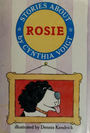 Cover of: Stories about Rosie | Cynthia Voigt