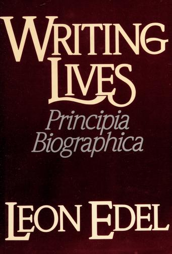 Cover of: Writing lives | Leon Edel